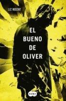 El Bueno de Oliver - The Spanish translation of Unravelling Oliver